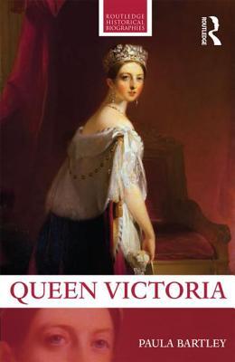 Queen Victoria - Bartley, Paula