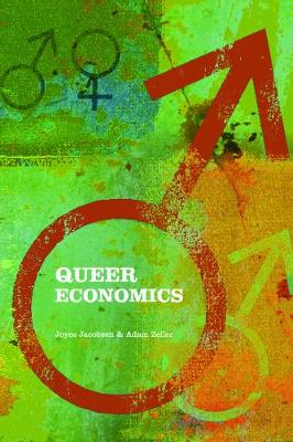 Queer Economics: A Reader - Jacobsen, Joyce (Editor)