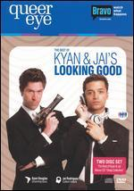 Queer Eye: The Best of Kyan and Jai's Looking Good