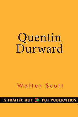 Quentin Durward - Scott, Walter, Sir