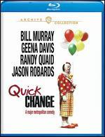 Quick Change [Blu-ray]