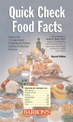 Quick Check Food Facts - Moore, Carolyn E (Introduction by)