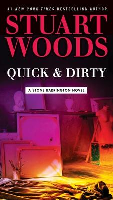 Quick & Dirty - Woods, Stuart