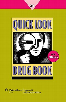 Quick Look Drug Book 2011 - Lance, Leonard L, Rph