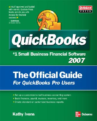 QuickBooks 2007 the Official Guide - Ivens, Kathy