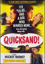 Quicksand - Irving Pichel