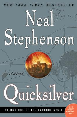Quicksilver: Volume One of the Baroque Cycle - Stephenson, Neal