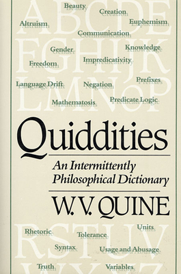 Quiddities: An Intermittently Philosophical Dictionary - Quine, Willard Van Orman