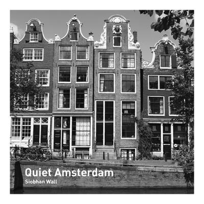 Quiet Amsterdam -