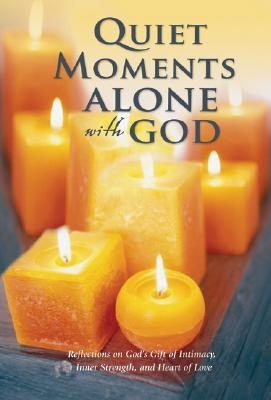 Quiet Moments Alone with God - Bethany House (Creator)