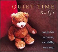 Quiet Time - Raffi