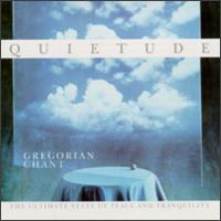 Quietude - Capella Antiqua München; Choralschola (choir, chorus); Konrad Ruhland (conductor)