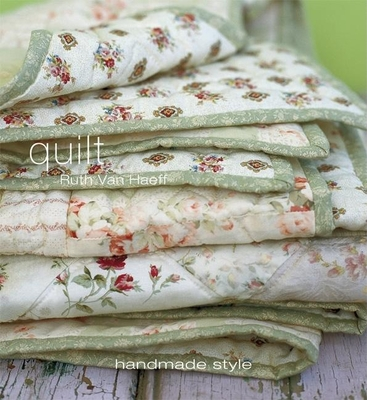 Quilt: Handmade Style - Van Haeff, Ruth