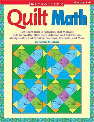 Quilt Math: Grades 4-6 - Mitchell, Cindi