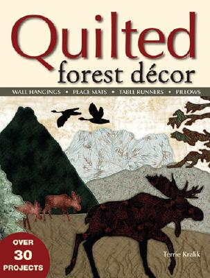 Quilted Forest Decor - Kralik, Terrie