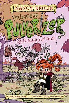 Quit Buggin' Me! #4 - Krulik, Nancy