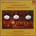 Référence Harmonium, Vol. 3: L'Harmonium de Lemmens et de Guilmant