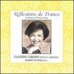 R�flexions de France: A Recital of French Songs