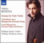 R�zsa: Sonata for Solo Violin; Variations on a Hungarian Peasant Song
