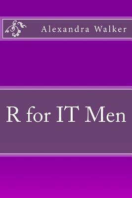 R for It Men - Walker, Alexandra
