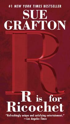 R Is for Ricochet - Grafton, Sue