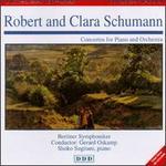 R. Schumann: Concerto, Op. 54; C. Schumann: Concerto, Op. 7