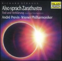 R. Strauss: Also sprach Zarathustra; Tod und Verkl�rung - Vienna Philharmonic Orchestra; Andr� Previn (conductor)