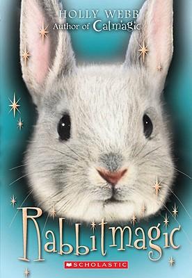 Rabbit Magic - Webb, Holly