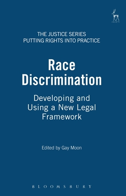 Race Discrimination: Developing and Using a New Legal Framework - Peck, Lib (Editor), and Cooper, Jonathan, and Owers, Anne