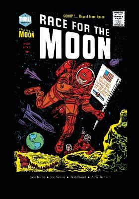 Race for the Moon - Kirby, Jack, and Powell, Bob, and Simon, Joe