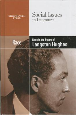 Race in the Poetry of Langston Hughes - Johnson, Claudia Durst, and Greenhaven Press Editor (Editor)