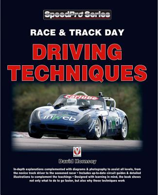 Race & Trackday Driving Techniques - Hornsey, David