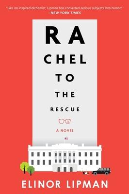 Rachel to the Rescue - Lipman, Elinor