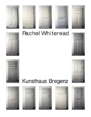 Rachel Whiteread - Whiteread, Rachel, and Codognato, Mario (Text by), and Schneider, Eckhard (Text by)