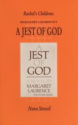 Rachel's Children: Margaret Laurence's a Jest of God - Stovel, Nora F