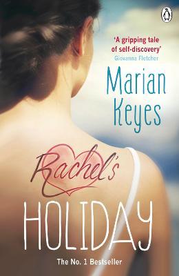 Rachel's Holiday - Keyes, Marian