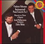 Rachmaninoff: Piano Concerto No. 3; Rhapsody on a Theme of Paganini