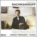 Rachmaninoff: Preludes; Elégie; Variations on a Theme by Corelli