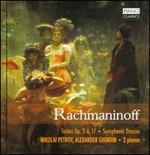 Rachmaninoff: Suites, Opp. 5 & 17; Symphonic Dances