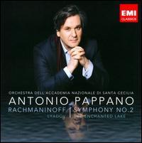 Rachmaninoff: Symphony No. 2; Lyadov: The Enchanted Lake - Alessandro Carbonare (clarinet); Accademia di Santa Cecilia Orchestra; Antonio Pappano (conductor)