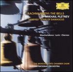 Rachmaninoff: The Bells; Taneyev: John of Damascus