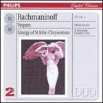 Rachmaninoff: Vespers; Liturgy of St. John Chrysostom