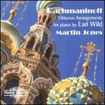 Rachmaninoff: Virtuoso Arrangements for piano by Earl Wild