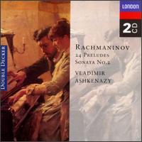 Rachmaninov: 24 Preludes; Piano Sonata No.2 - Vladimir Ashkenazy (piano)