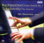 Rachmaninov: Piano Sonata No. 2; Tchaikovsky: The Seasons