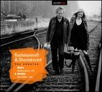 Rachmaninov, Shostakovich: The Sonatas