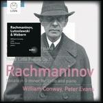 Rachmaninov: Sonata in G minor; Lutoslawski: Grave for Cello and Piano; Webern: Three Little Pieces