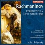 Rachmaninov: Symphony 2; Russian Songs