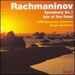 Rachmaninov: Symphony No. 1; Isle of the Dead