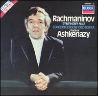 Rachmaninov: Symphony No. 2 - Royal Concertgebouw Orchestra; Vladimir Ashkenazy (conductor)